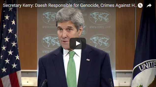 Secretary Kerry: Daesh Responsible for Genocide, Crimes Against Humanity